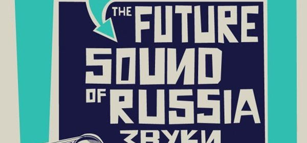 the future sound of russia