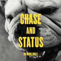 chase and status no more idols