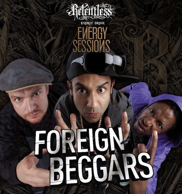 Foreign Beggars Relentless Energy Sessions