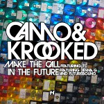 camo krooked - make the call / in the future