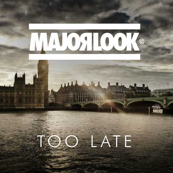 major-look---too-late