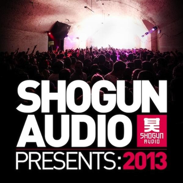 Various - Shogun Audio Presents 2013