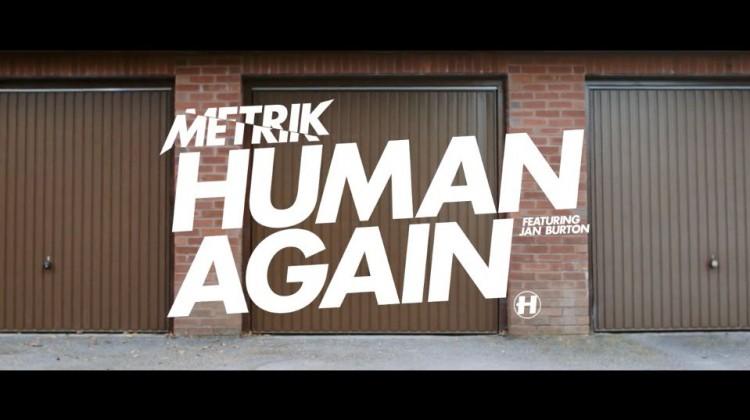 metrik human again